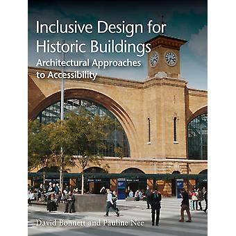 Inclusive Design for Historic Buildings by Pauline Nee