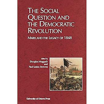 The Social Question and the Democratic Revolution: Marx and the Legacy of 1848 (Actexpress)