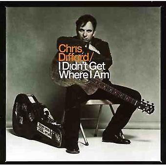 Chris Difford - I Didn't Get Where I Am [CD] USA import