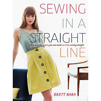 Sewing in a Straight Line - Quick and Crafty Projects You Can Make by