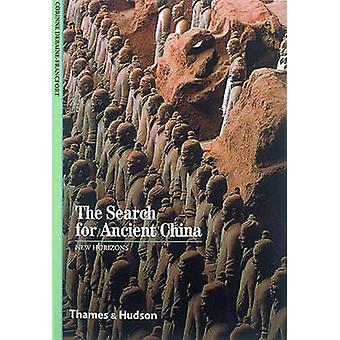 The Search for Ancient China by Corinne Debaine-Francfort - Paul G. B
