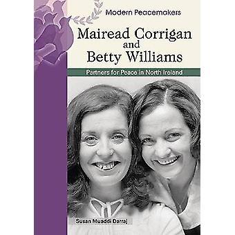 Mairead Corrigan e Betty Williams di Susan Muaddi Darraj - 97807910