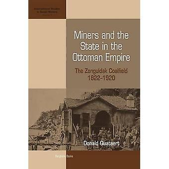 Bergleute und dem Staat im Osmanischen Reich - Zonguldak Kohlenreviers-