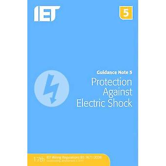 Guidance Note 5 - Protection Against Electric Shock (7th Revised editi