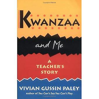 Kwanzaa und mir: ein Lehrer Geschichte