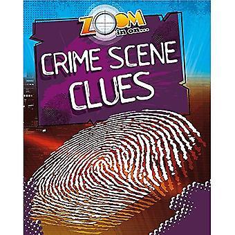 Zooma in: brottslighet scen ledtrådar