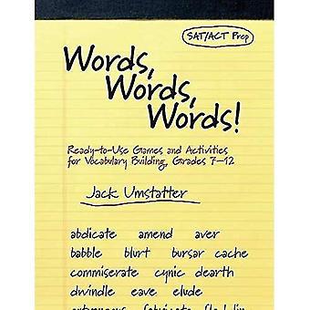 Parole, parole, parole: Ready-to-Use giochi e attività per la costruzione del vocabolario, Grades 7-12