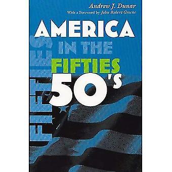 Amerika in den fünfziger Jahren (Amerika im 20. Jahrhundert) (Amerika im 20. Jahrhundert)