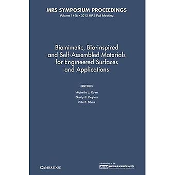 Biomimetic, Bio-inspired and Self-Assembled Materials for Engineered Surfaces and Applications: Volume 1498 (MRS...