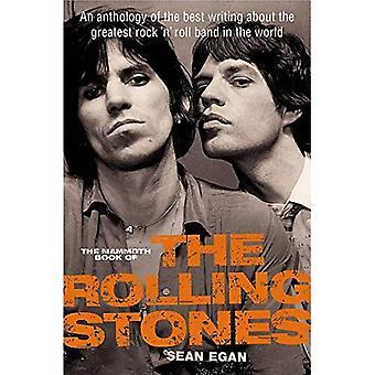 De mammoet-boek van de Rolling Stones: een bloemlezing van de beste schrijven over de grootste rock n' roll band in de wereld (Mammoth Books)