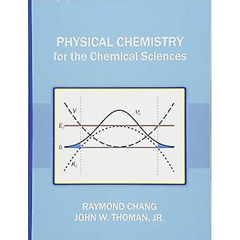 Physikalische Chemie für die chemischen Wissenschaften