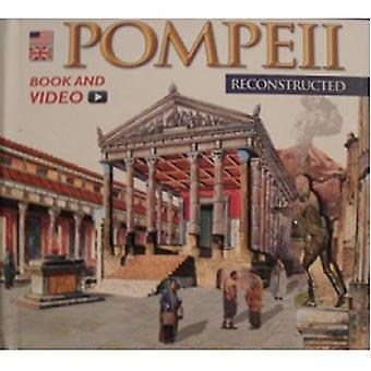 Pompeii Reconstructed