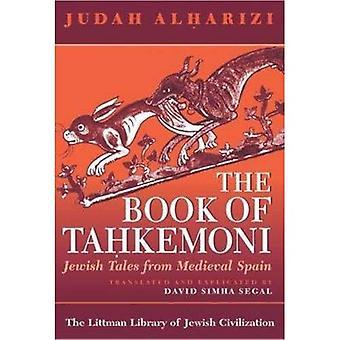 Af Tahkemoni bog: jødiske fortællinger fra middelalderlige Spanien (Littman bibliotek med jødiske civilisation)