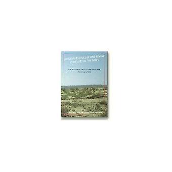 Natuurlijke hulpbronnen en sociale conflicten in de Sahel: Proceedings of the vijfde Sahel Workshop 4-6 januari 1993