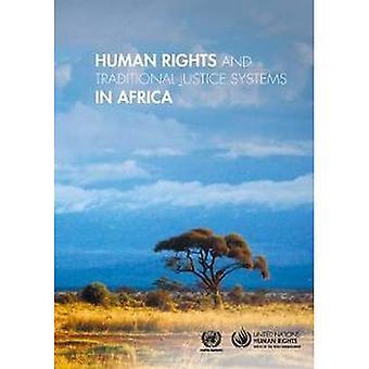 Droits de l'homme et les systèmes de Justice traditionnels en Afrique