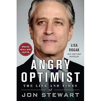 Arga Optimist: Livet och tiderna av Jon Stewart