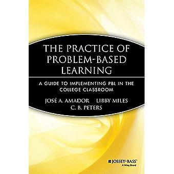 Die Praxis des Problem Based Learning: ein Leitfaden zur Umsetzung PBL in der College-Klasse (JB Anker)