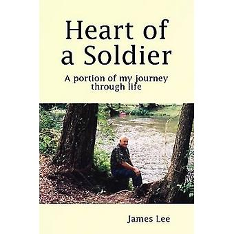 Heart of a Soldier by Lee & James