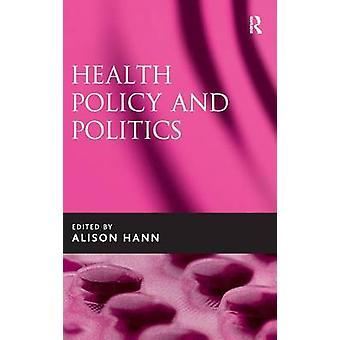 健康政策とハン ・ アリソンによる政治