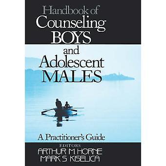 Håndbok for rådgiving gutter og tenåringsgutter A utøvere Guide av Kiselica & dokumentasjon