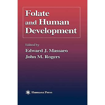 葉酸とマッサーロ ・ エドワード j. による人間開発