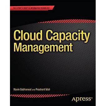 Cloud Capacity Management Capacity Management von Sabharwal & Navin