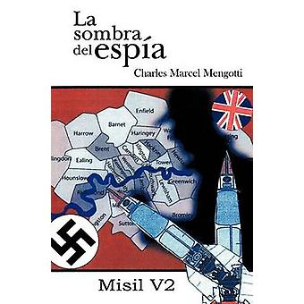 La Sombra de ESP a misil V 2 by Marcel Mengotti & Charles