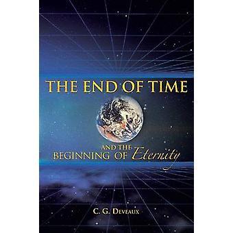 Deveaux & c. G によって時間の終わりと永遠の始まり。