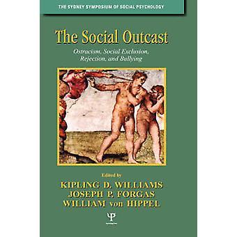 Socialt utstött utfrysning Social utslagning avvisandet och mobbning av Williams & Kipling D.