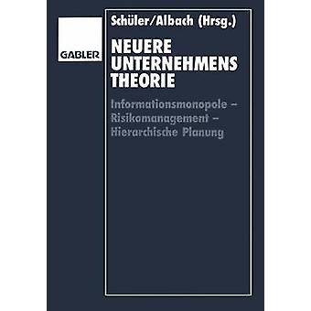 Neuere Unternehmenstheorie Informationsmonopole Risikomanagement Hierarchische Planung Schler & ヴォルフガング
