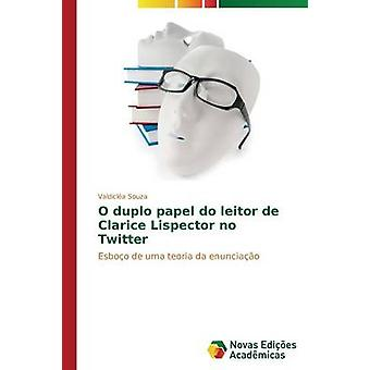 O Duplo Papel Leitor de Clarice Lispector kein Twitter von Souza Valdicla