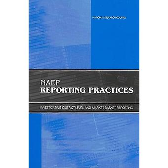 Naep Reporting Practices - Investigating District-Level and Market-Bas