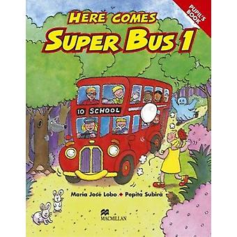 Here Comes Super Bus by M.J. Lobo - et al - 9780333931608 Book