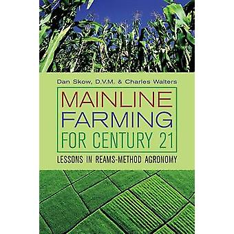 Mainline Farming for Century 21 by Skow Dan - Charles Walters - 97809