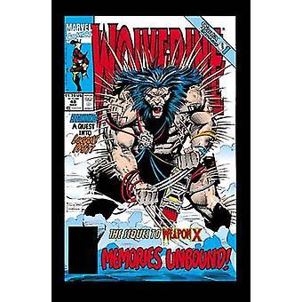 Wolverine - Weapon X Unbound by Larry Hama - Fabian Nicieza - Marc Sil