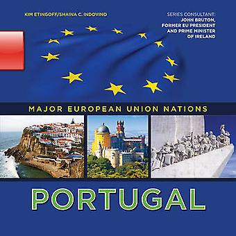 Portugal by Kim Etingoff - Shaina Indovino - 9781422222553 Book