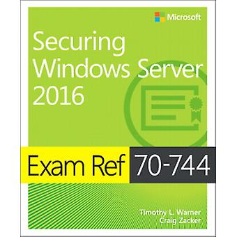 Exam Ref 70-744 Securing Windows Server 2016 by Timothy L. Warner - 9