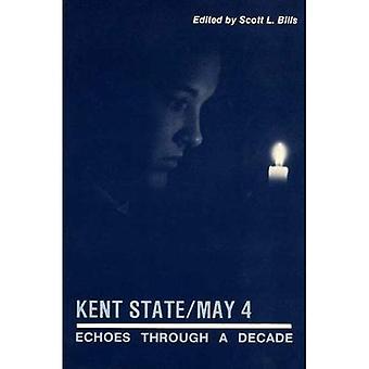 Kent State - 4 mei: Echo's door middel van een decennium
