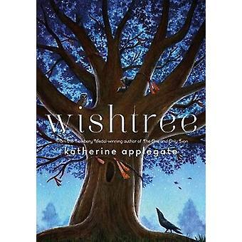 Wishtree by Katherine Applegate - 9781250043221 Book