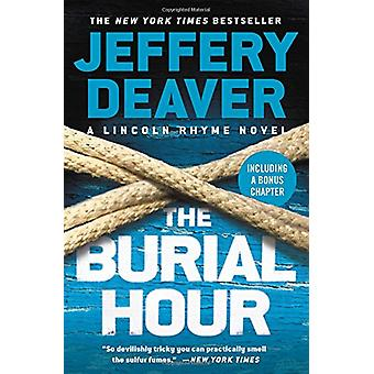 The Burial Hour by Jeffery Deaver - 9781538745441 Book