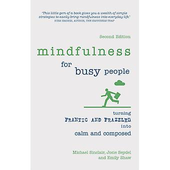 Mindfulness for Busy People by Emily Griffiths