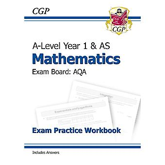 ALevel Maths for AQA Year 1  AS Exam Practice Workbook by CGP Books