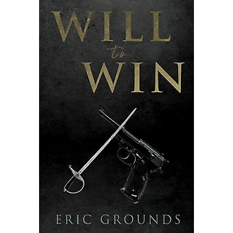 Will To Win by Grounds & Eric