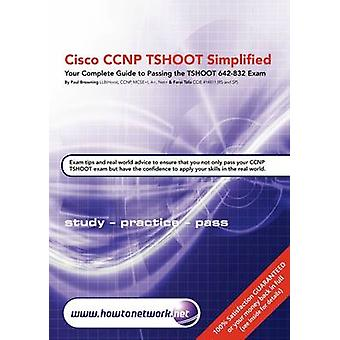 Cisco CCNP Tshoot Simplified by Browning & Paul William