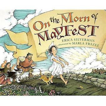 On the Morn of Mayfest par Silverman et Erica