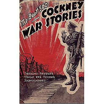 The Best 500 Cockney War Stories