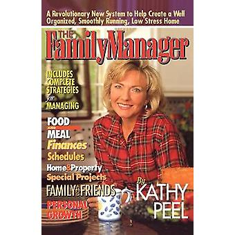 The Family Manager by Peel & Kathy