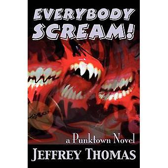 Everybody Scream by Thomas & Jeffrey