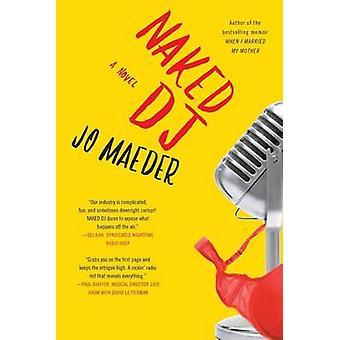 NAKED DJ by Maeder & Jo