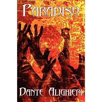 Paradiso von Alighieri & Dante